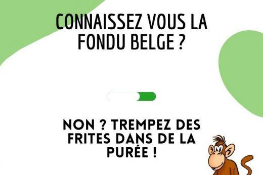 Blague fondue Belge